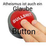 Atheismusglaube-bullshit-knopf